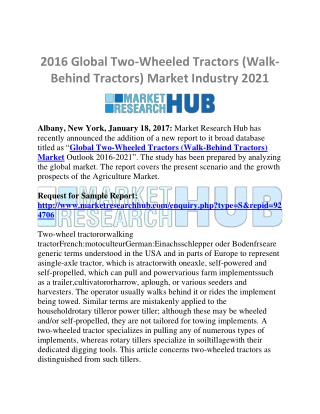 2016 Global Two-Wheeled Tractors (Walk-Behind Tractors) Market Report 2021