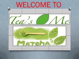 Discover Your Best Beverage Matcha Green Tea Powder