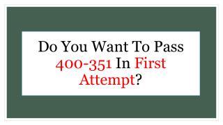 How To Pass Cisco 400-351 Dumps