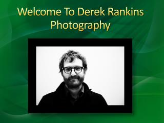 Derek Rankins Photography