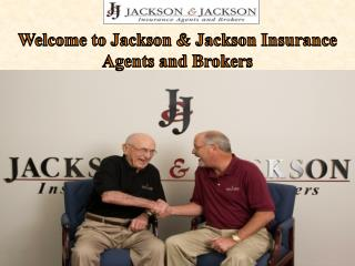 Welcome to Jackson & Jackson Insurance Agents and Brokers