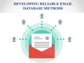 Developing Reliable Email Database Methods