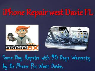 iPhone Repair west Davie FL
