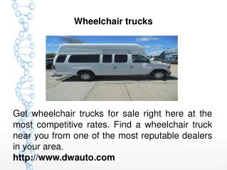 Wheelchair trucks
