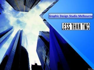 Melbourne Graphic Design - Visit us lessthantwo.com.au
