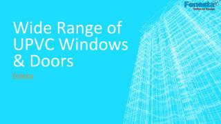 Wide Range of UPVC Windows & Doors