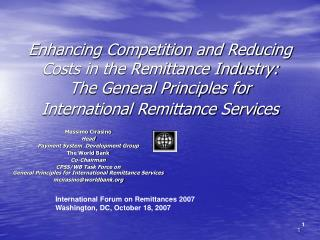 Enhancing Competition and Reducing Costs in the Remittance Industry: The General Principles for International Remittance