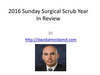 2016 Sunday Surgical Scrub Year In Review