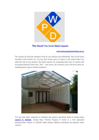 Why Should You Go for Metal Carports