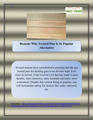 Reasons Why Treated Pine Is So Popular Alternative