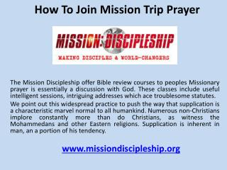 How to join mission trip prayer