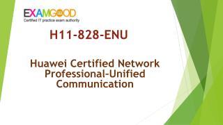 ExamGood Huawei HCNP-UC H11-828-ENU Real Questions H11-828-ENU Dumps