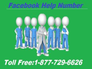Facebook Help Number 1-877-729-6626– A truly authentic means