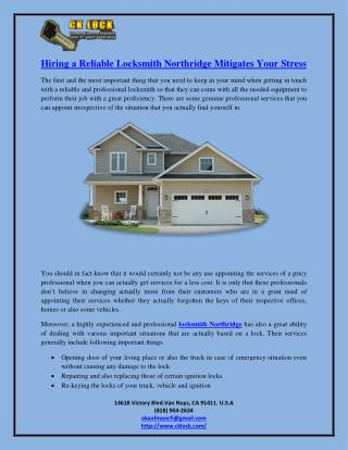 Hiring a Reliable Locksmith Northridge Mitigates Your Stress