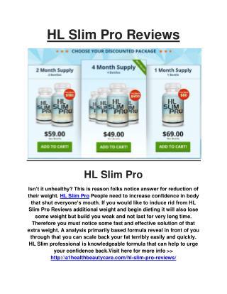 HL Slim Pro Reviews