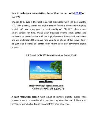 How to make your presentations better than the best with LED TV or LCD TV