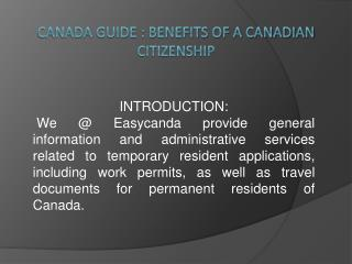 Canada Guide : Benefits of a Canadian Citizenship