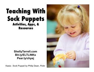 Teaching with Sock Puppets: Activities, Apps, & Web Tools for All Learners