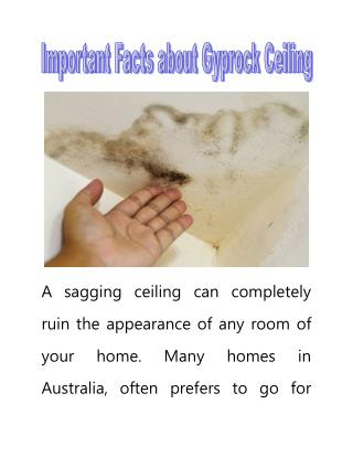 Important Facts about Gyprock Ceiling