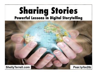 Sharing Stories: Powerful Lessons in Digital Storytelling GAETC