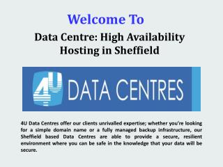 Data Centre: High Availability Hosting in Sheffield