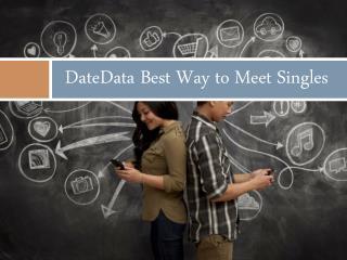 DateData Best Way to Meet Singles