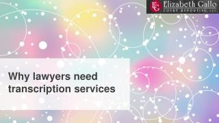 Why lawyers need transcription services