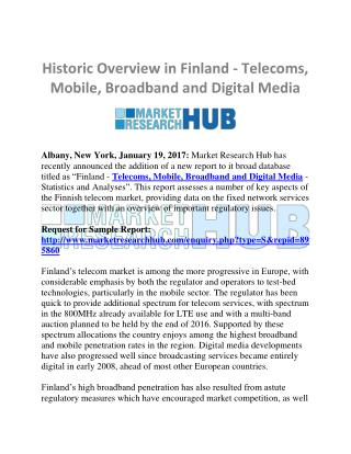 Finland Telecoms, Mobile, Broadband and Digital Media Market Research Report