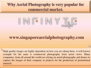 Why Aerial Photography is very popular for commercial market.