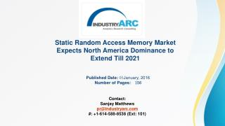 Static Random Access Memory Market Buoyed by Improvements in SRAM Structure