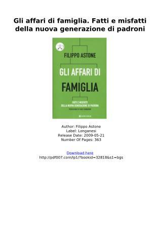 [DOWNLOAD PDF] Gli affari di famiglia Fatti e misfatti della nuova generazione di padroni