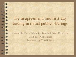 Tie-in agreements and first-day trading in initial public offerings