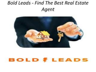 Bold Leads - Find The Best Real Estate Agent