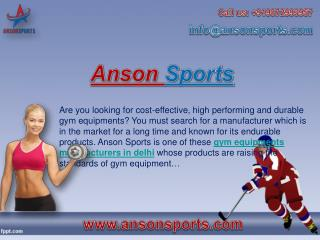 Anson Sports- One of the Best Gym Equipments Manufacturers