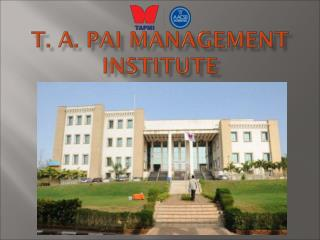 Tapmi Recognised for Best Management Institute