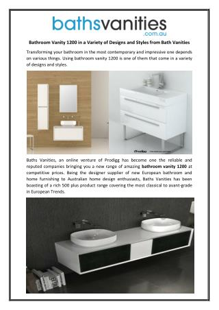Bathroom Vanity 1200 in a Variety of Designs and Styles from Bath Vanities