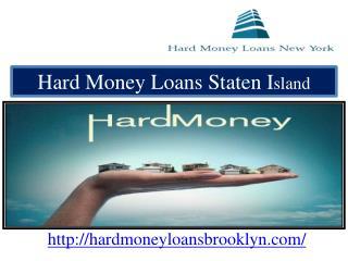Hard Money Loans Staten Island