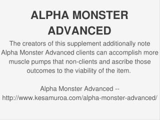 http://www.kesamuroa.com/alpha-monster-advanced/
