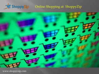 Online Shopping at ShoppyZip