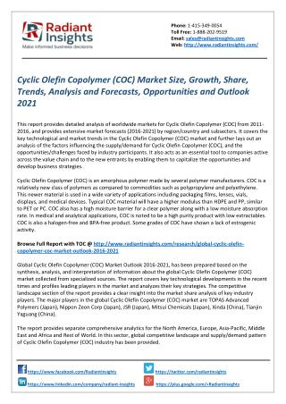 Cyclic Olefin Copolymer (COC) Market Share and Trends Report 2021 by Radiant Insights