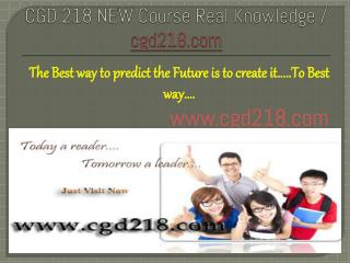 CGD 218 NEW Course Real Knowledge / cgd 218 new dotcom
