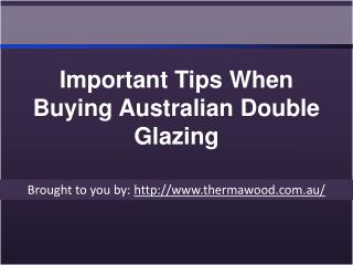 Important Tips When Buying Australian Double Glazing