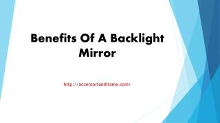 Benefits Of A Backlight Mirror