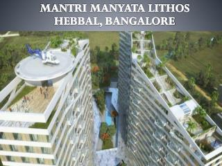 Mantri Manyata Lithos | Call: ( 91) 9953 5928 48 and Book, Hebbal Bangalore