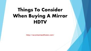 Things To Consider When Buying A Mirror HDTV