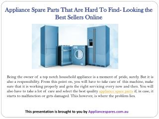 Appliance Spare Parts That Are Hard To Find- Looking the Best Sellers Online
