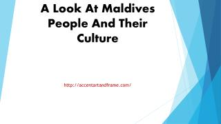 A Look At Maldives People And Their Culture