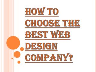 Choose the Best Web Design Company to Develop your Website