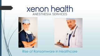 Rise of Ransomware in Healthcare