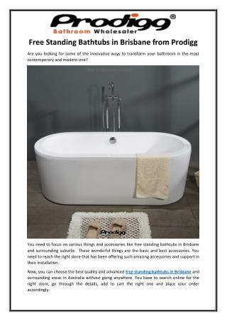 Free Standing Bathtubs in Brisbane from Prodigg